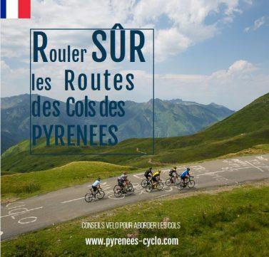 Rouler «Sûr» les routes des Pyrénées