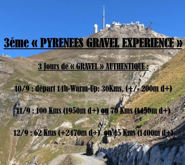 3ème Pyrénées Gravel Experience